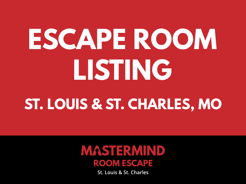 Escape Rooms in St. Louis & St. Charles – Mastermind's Escape Rooms Listing