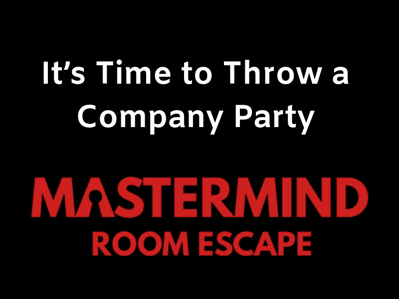 It's Time to Throw a Company Party