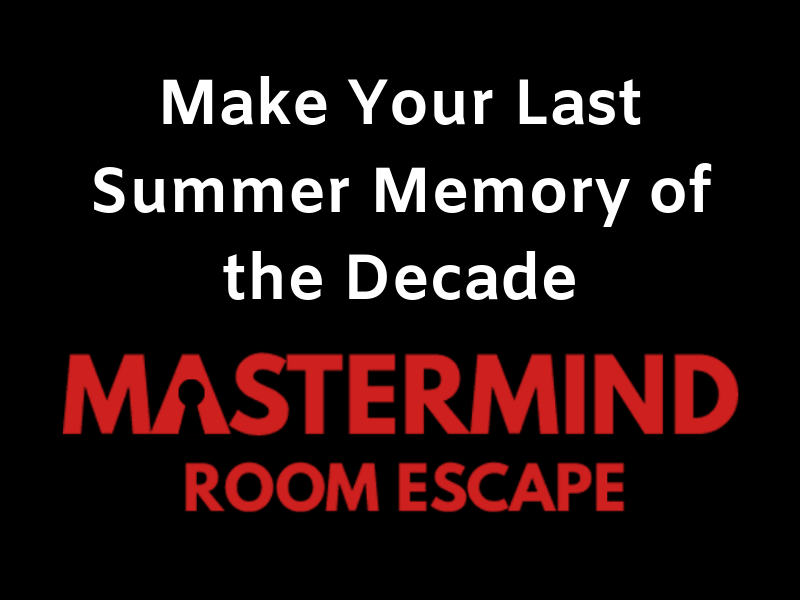 Make Your Last Summer Memory of the Decade at an Escape Room