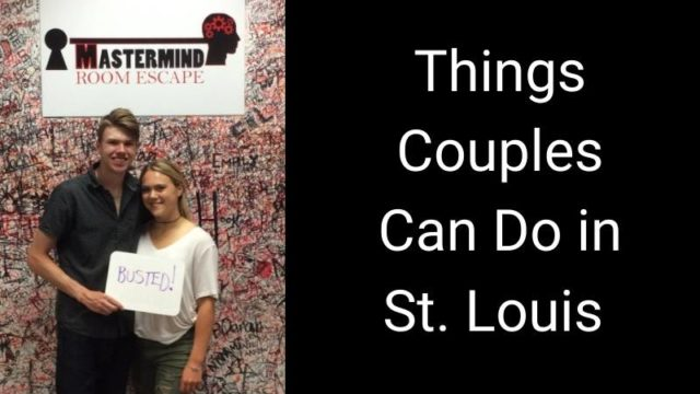 Featured image for Things Couples Can Do in St. Louis