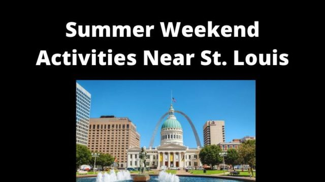 Featured image for Fun Summer Weekend Activities Near St. Louis