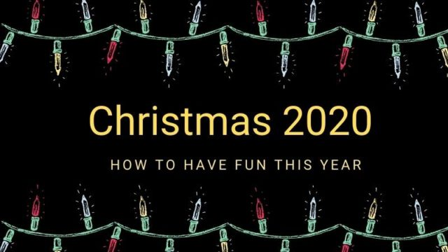 Featured image for How to Have Fun Christmas 2020